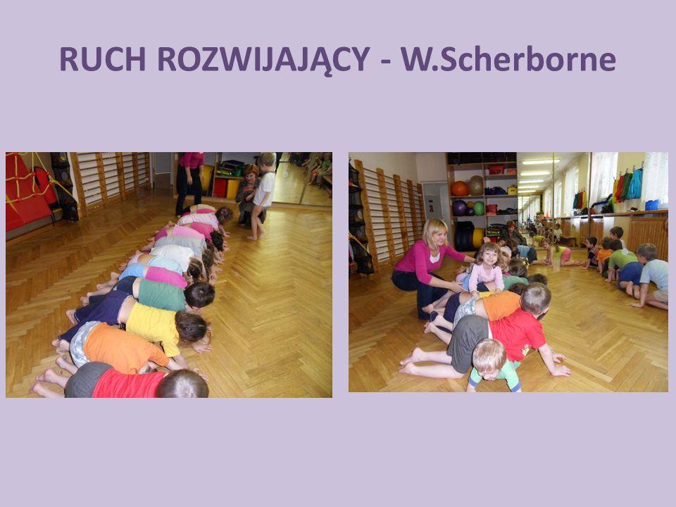 RUCH ROZWIJAJĄCY - W.Scherborne