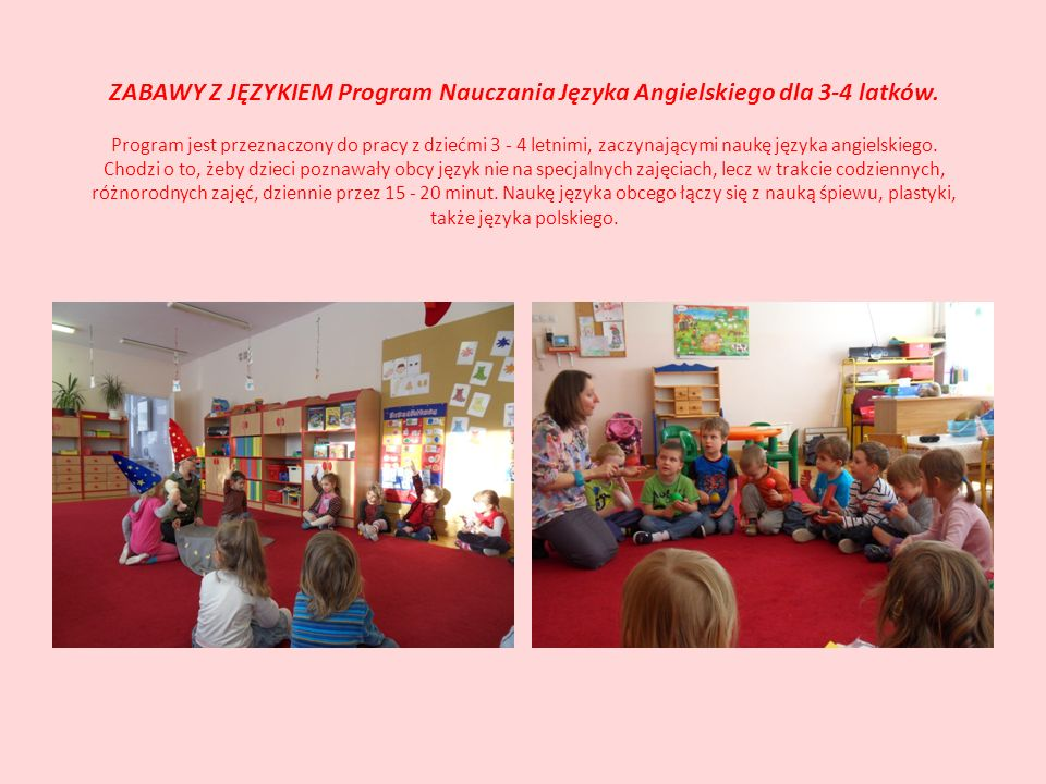 ZABAWY Z JĘZYKIEM Program Nauczania Języka Angielskiego dla 3-4 latków