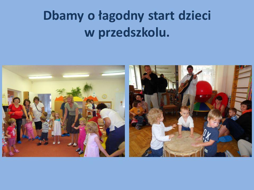 Dbamy o łagodny start dzieci w przedszkolu.