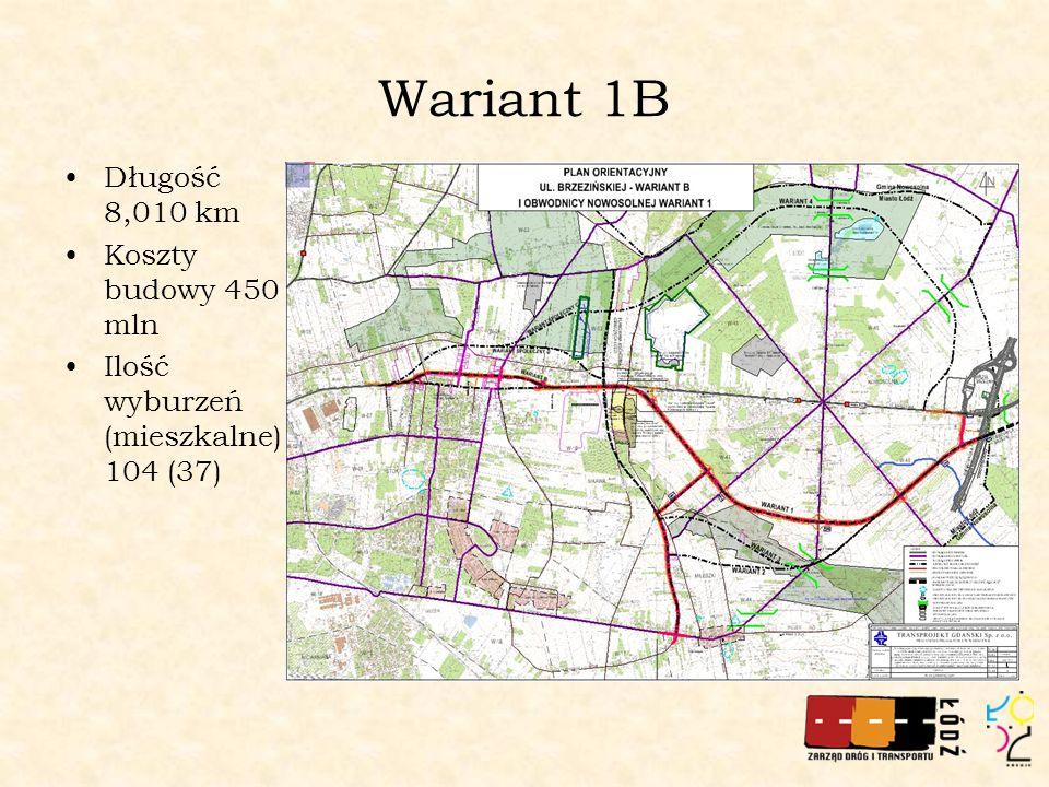 Wariant 1B Długość 8,010 km Koszty budowy 450 mln