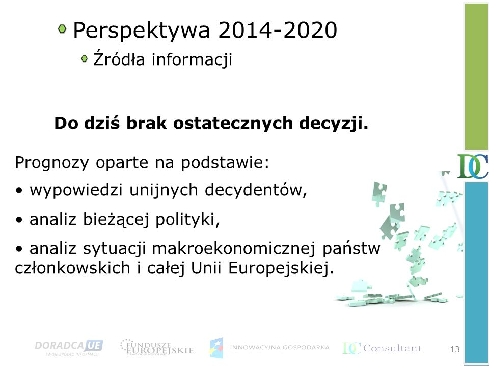 Perspektywa 2014-2020 Źródła informacji