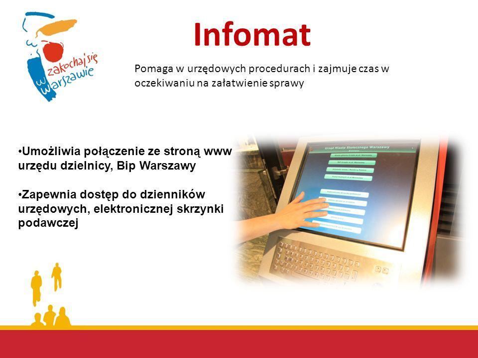 Infomat Pomaga w urzędowych procedurach i zajmuje czas w oczekiwaniu na załatwienie sprawy.