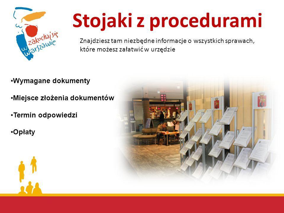 Stojaki z procedurami Znajdziesz tam niezbędne informacje o wszystkich sprawach, które możesz załatwić w urzędzie.