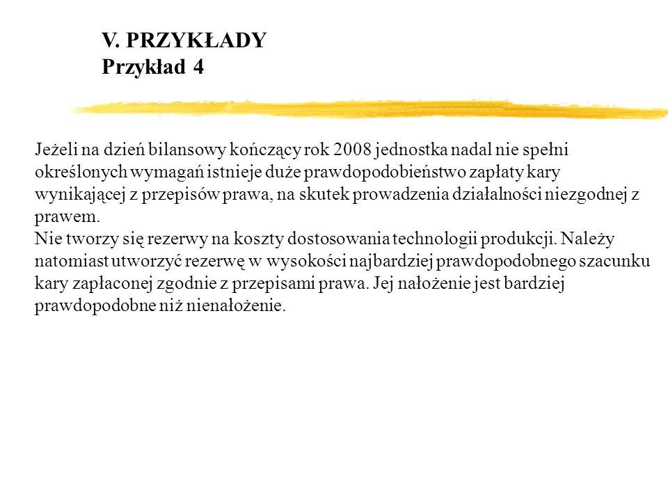 V. PRZYKŁADY Przykład 4.