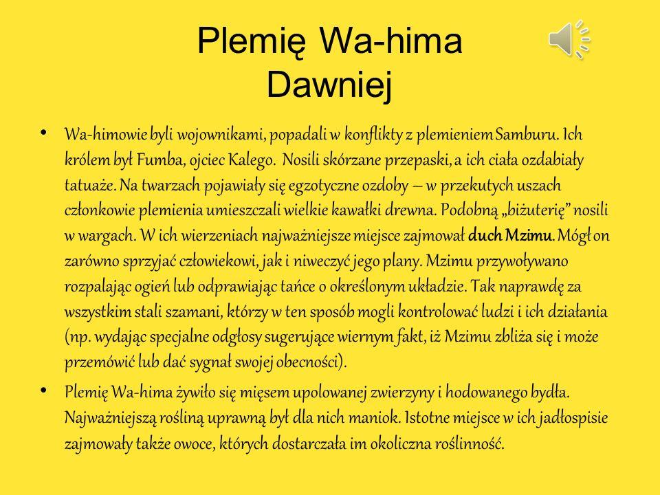Plemię Wa-hima Dawniej