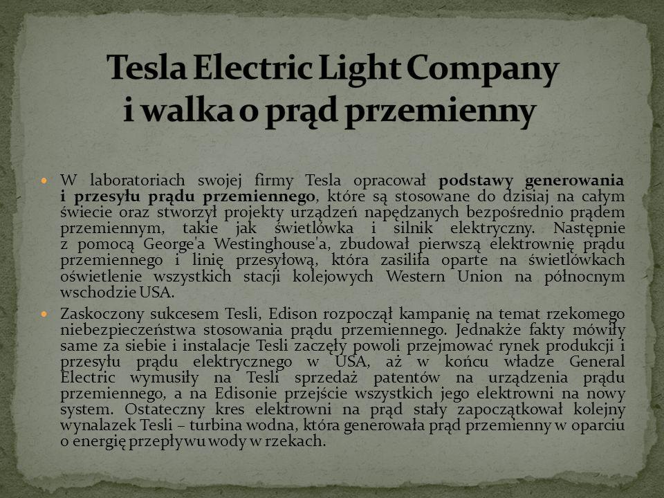 Tesla Electric Light Company i walka o prąd przemienny