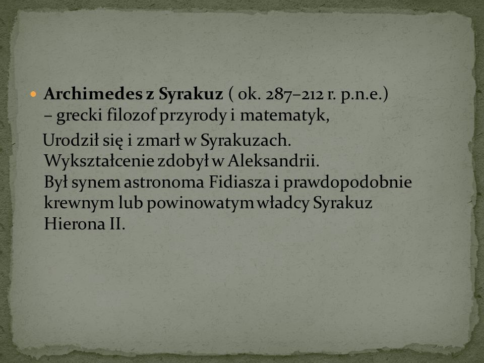 Archimedes z Syrakuz ( ok. 287–212 r. p. n. e
