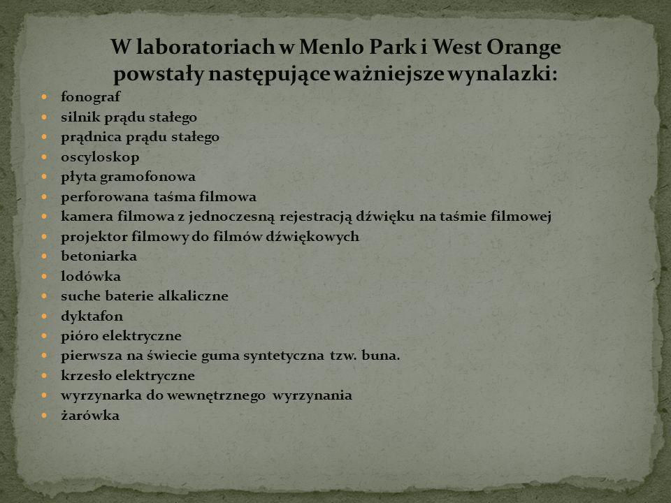W laboratoriach w Menlo Park i West Orange
