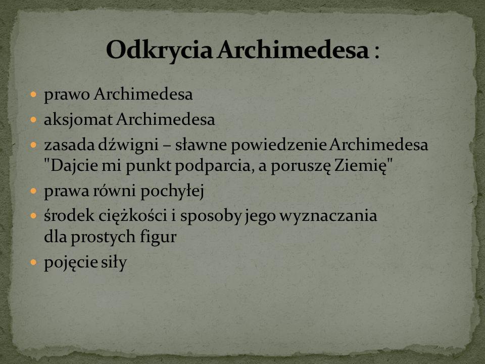Odkrycia Archimedesa :