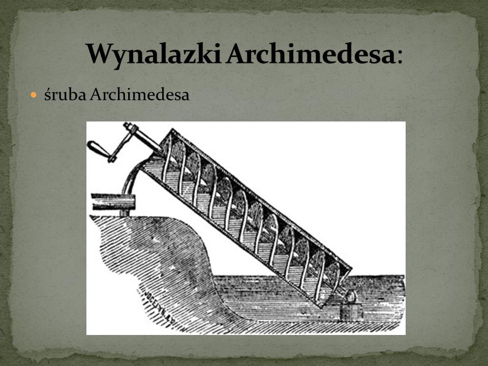 Wynalazki Archimedesa:
