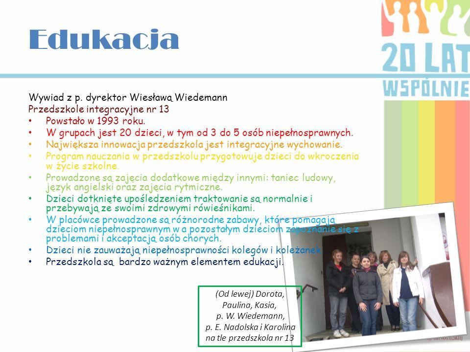 Edukacja Wywiad z p. dyrektor Wiesławą Wiedemann