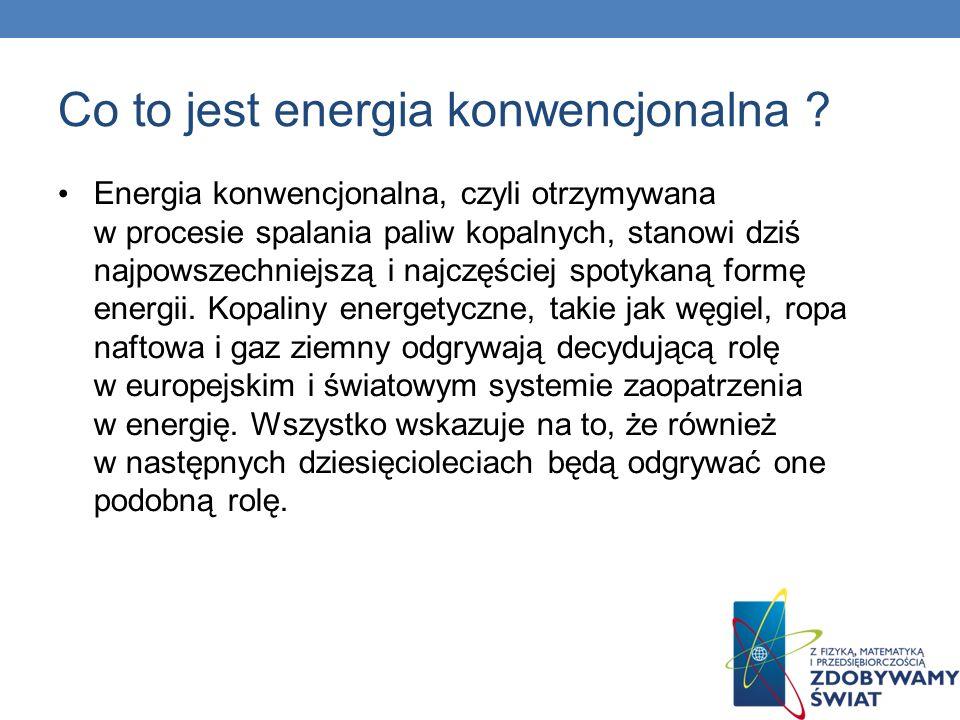 Co to jest energia konwencjonalna