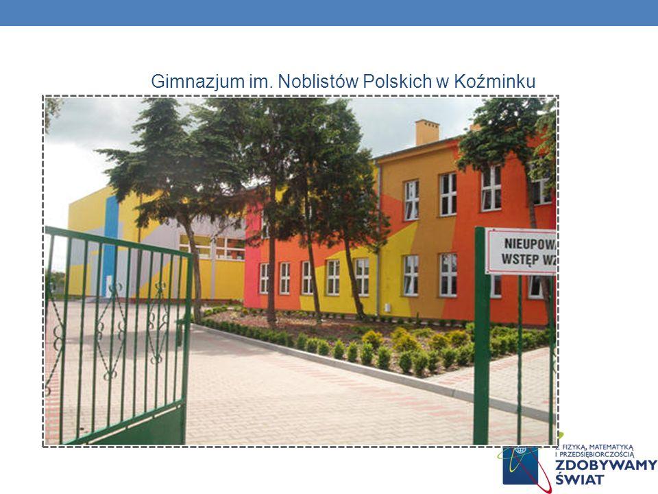 Gimnazjum im. Noblistów Polskich w Koźminku