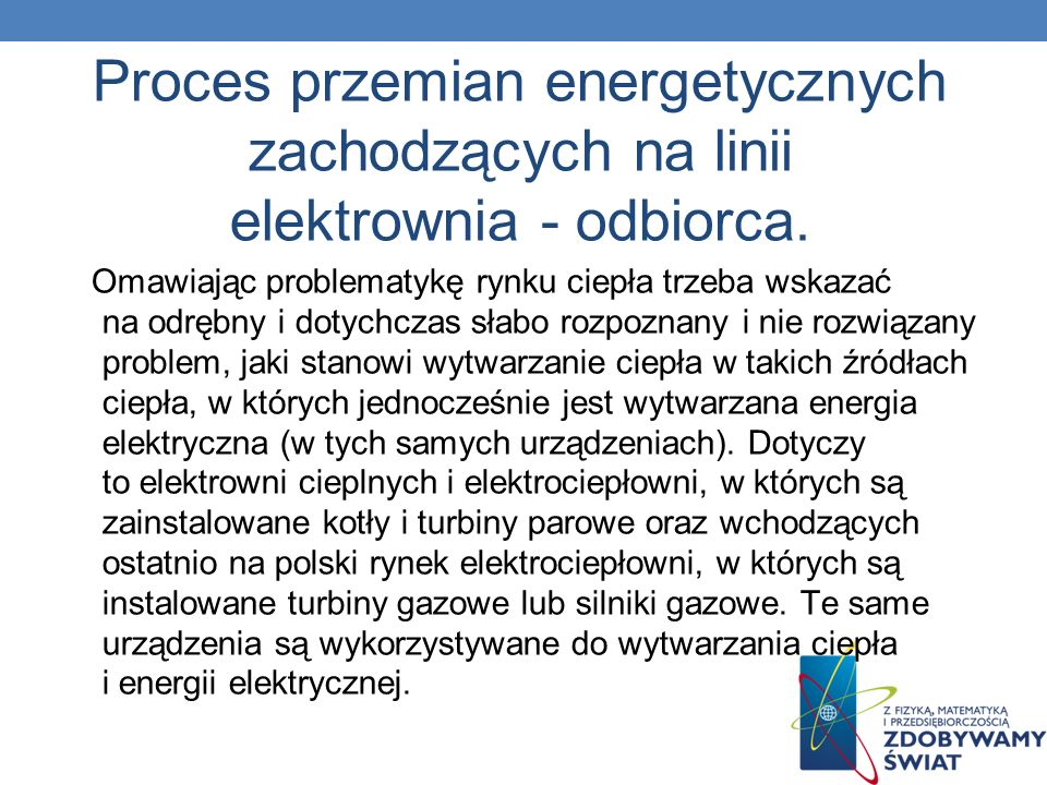 Proces przemian energetycznych zachodzących na linii elektrownia - odbiorca.