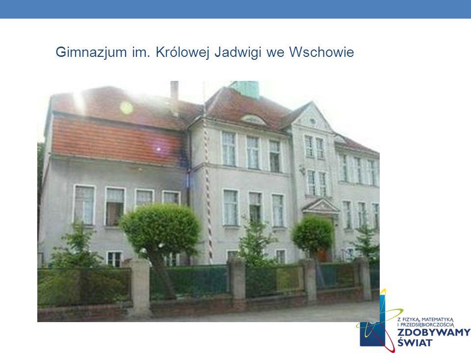 Gimnazjum im. Królowej Jadwigi we Wschowie