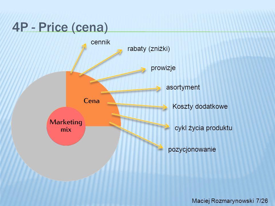 4P - Price (cena) cennik rabaty (zniżki) prowizje asortyment