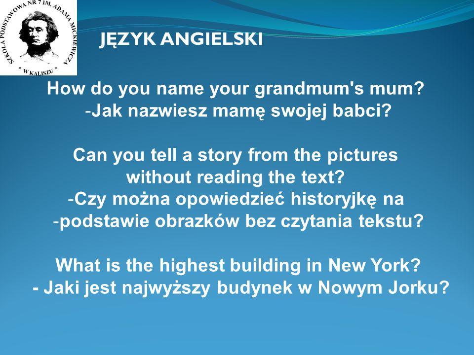 How do you name your grandmum s mum Jak nazwiesz mamę swojej babci