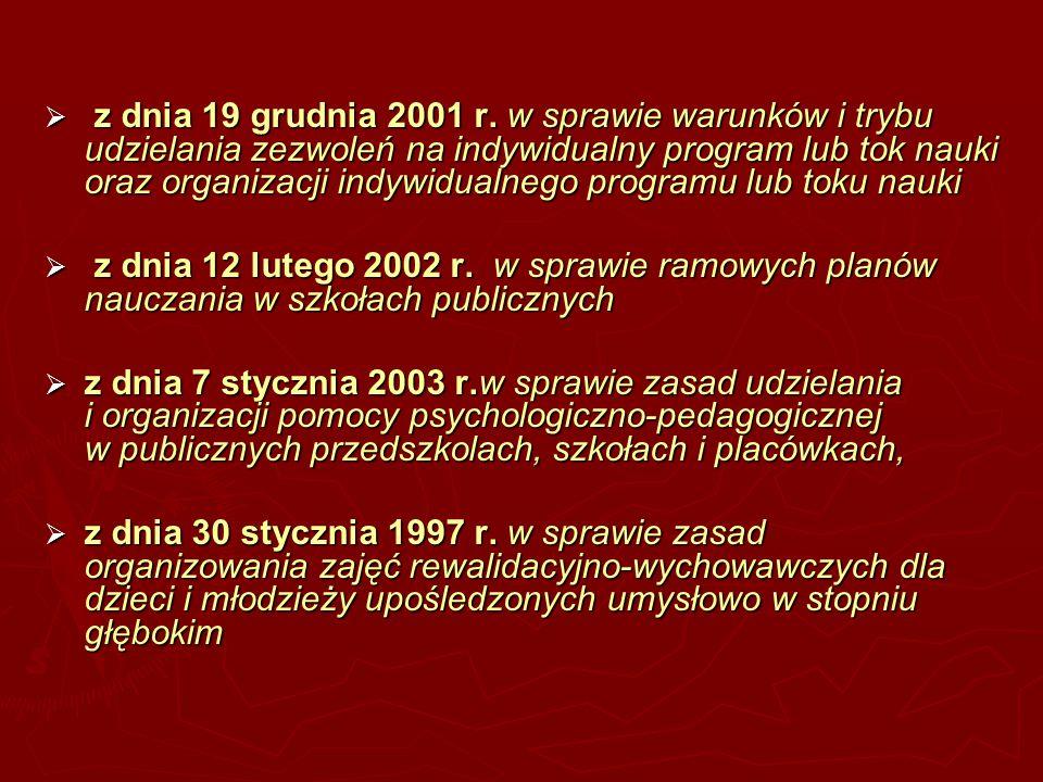 z dnia 19 grudnia 2001 r. w sprawie warunków i trybu udzielania zezwoleń na indywidualny program lub tok nauki oraz organizacji indywidualnego programu lub toku nauki