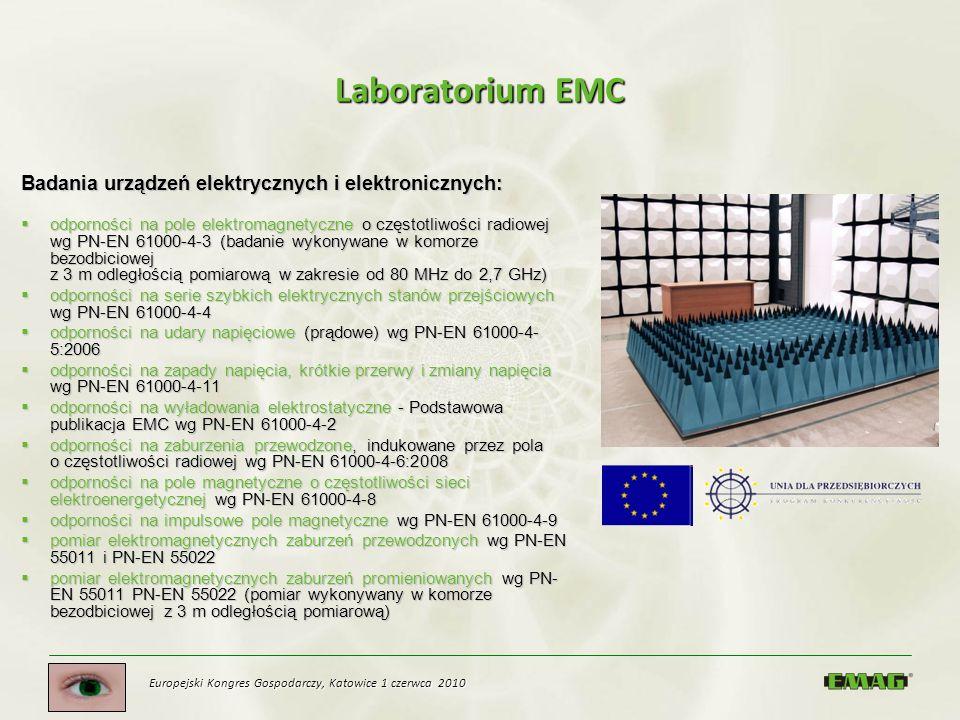 Laboratorium EMC Badania urządzeń elektrycznych i elektronicznych: