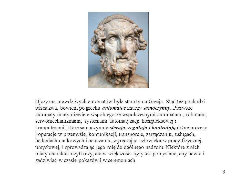 Ojczyzną prawdziwych automatów była starożytna Grecja