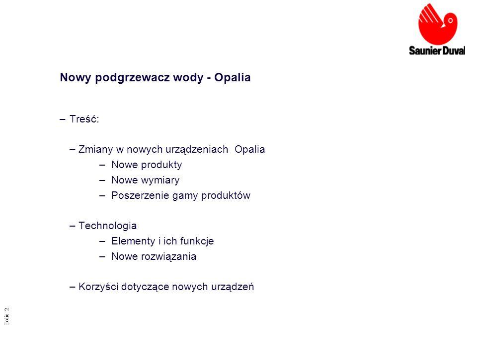 Nowy podgrzewacz wody - Opalia