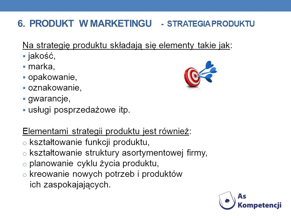 6. PRODUKT w marketingu - strategia produktu