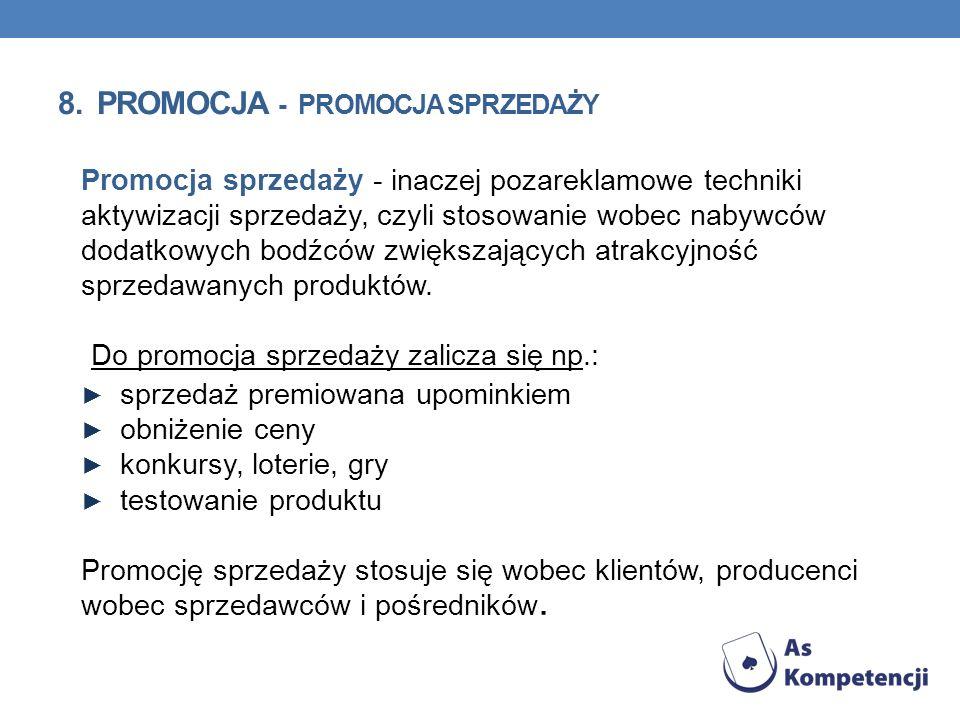 8. Promocja - promocja sprzedaży