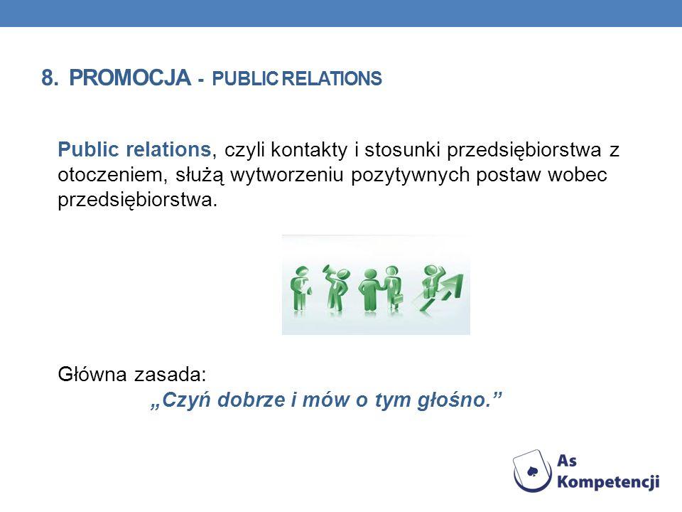8. Promocja - public relations
