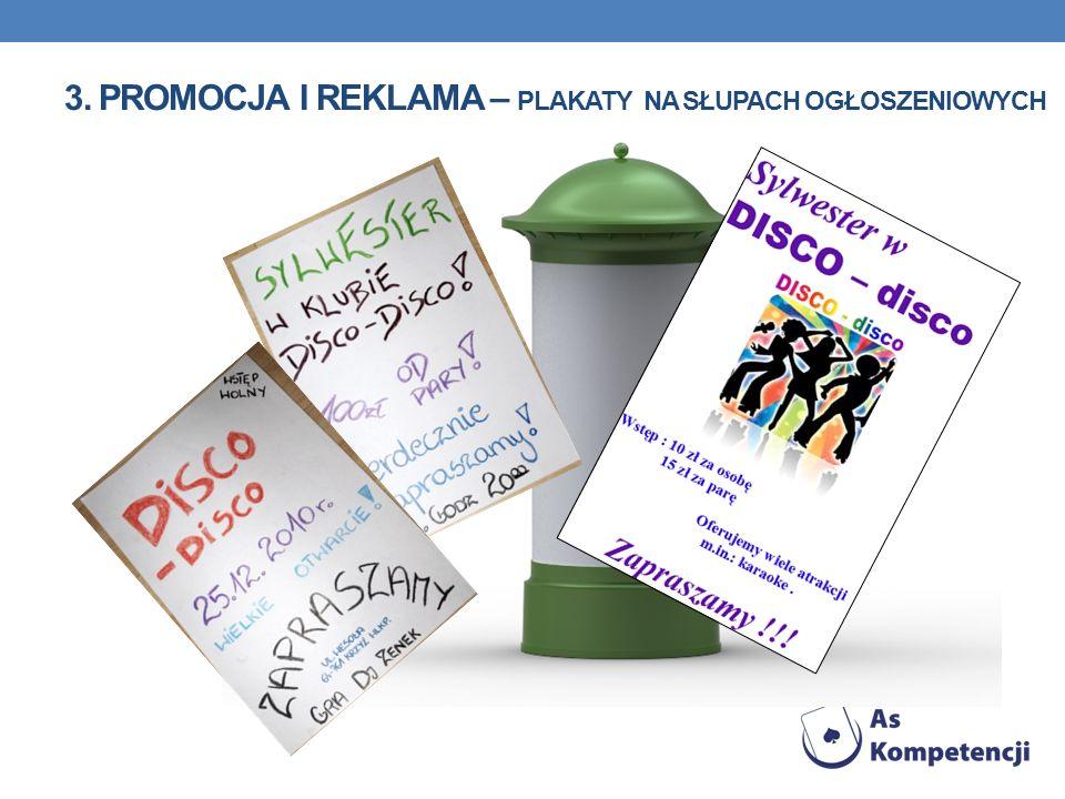 3. Promocja i reklama – plakaty na słupach ogłoszeniowych