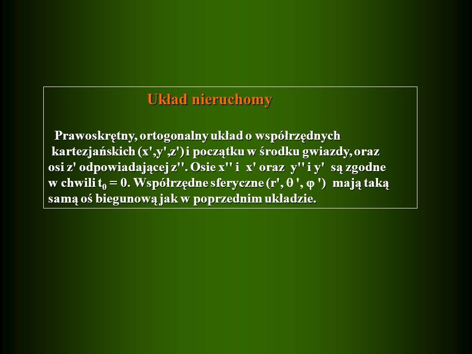 Układ nieruchomy Prawoskrętny, ortogonalny układ o współrzędnych
