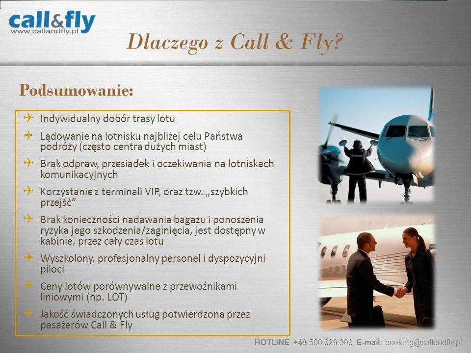 Dlaczego z Call & Fly Podsumowanie: Indywidualny dobór trasy lotu