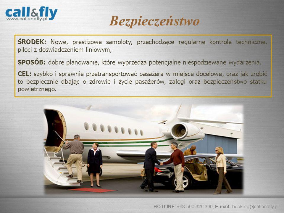 Bezpieczeństwo ŚRODEK: Nowe, prestiżowe samoloty, przechodzące regularne kontrole techniczne, piloci z doświadczeniem liniowym,