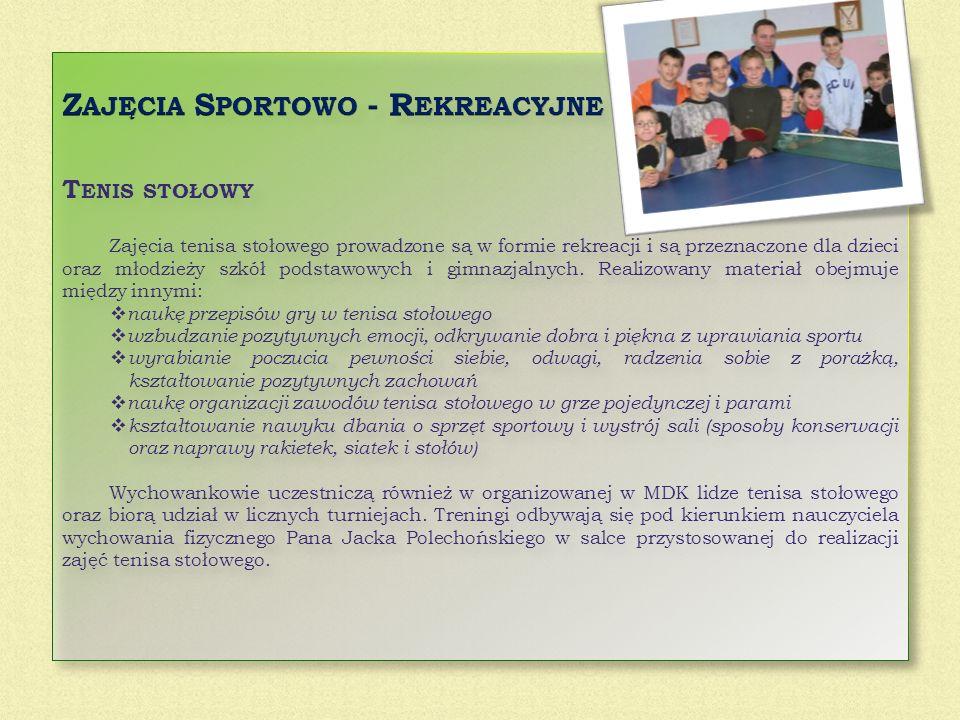 Zajęcia Sportowo - Rekreacyjne