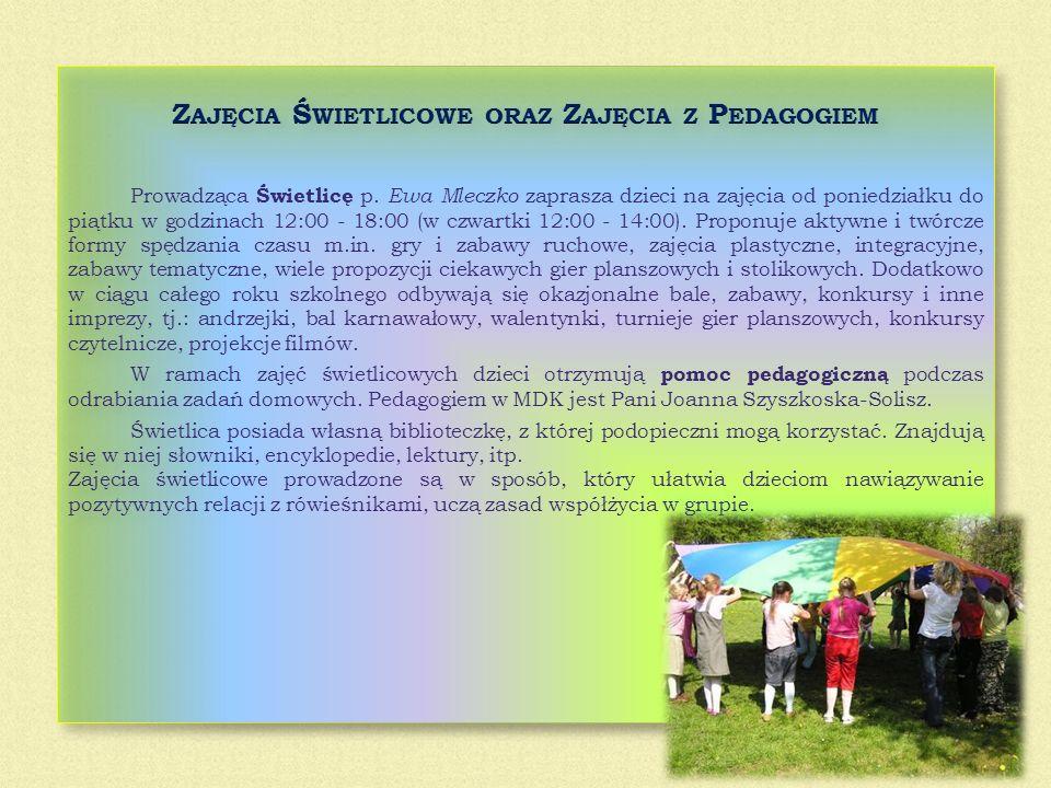 Zajęcia Świetlicowe oraz Zajęcia z Pedagogiem