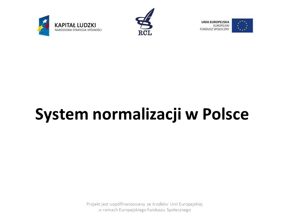 System normalizacji w Polsce