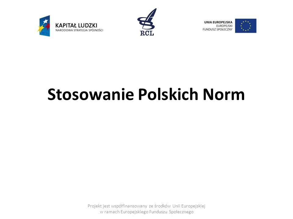 Stosowanie Polskich Norm