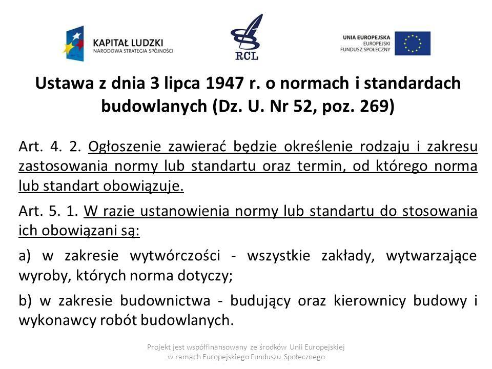Ustawa z dnia 3 lipca 1947 r. o normach i standardach budowlanych (Dz
