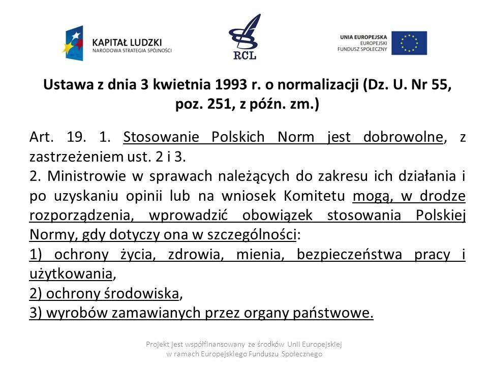 Ustawa z dnia 3 kwietnia 1993 r. o normalizacji (Dz. U. Nr 55, poz