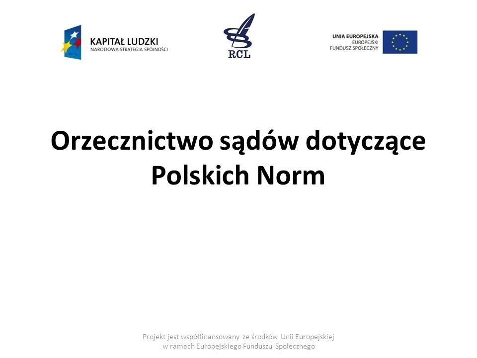 Orzecznictwo sądów dotyczące Polskich Norm