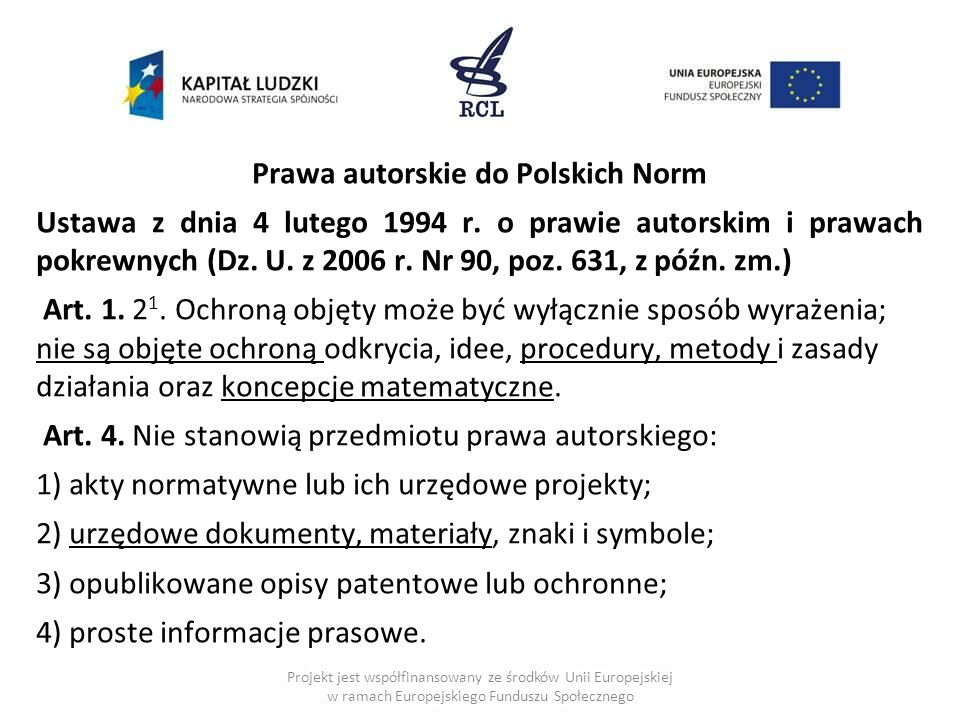 Prawa autorskie do Polskich Norm Ustawa z dnia 4 lutego 1994 r