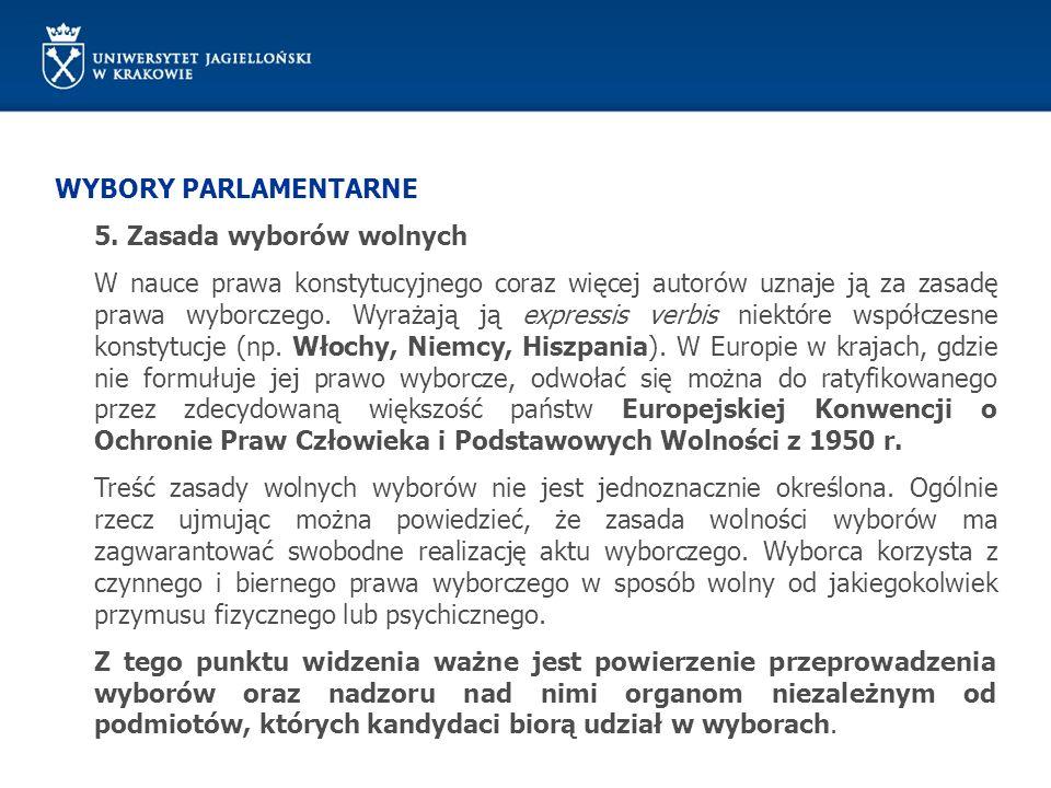 WYBORY PARLAMENTARNE 5. Zasada wyborów wolnych.
