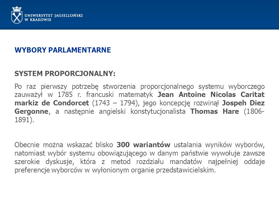 WYBORY PARLAMENTARNE SYSTEM PROPORCJONALNY: