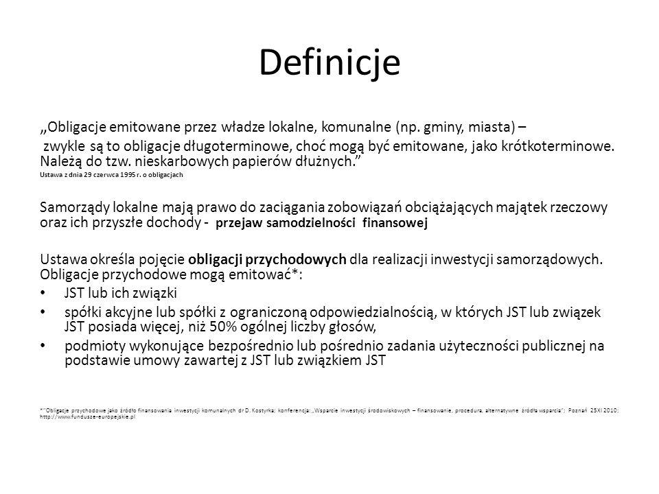 """Definicje""""Obligacje emitowane przez władze lokalne, komunalne (np. gminy, miasta) –"""