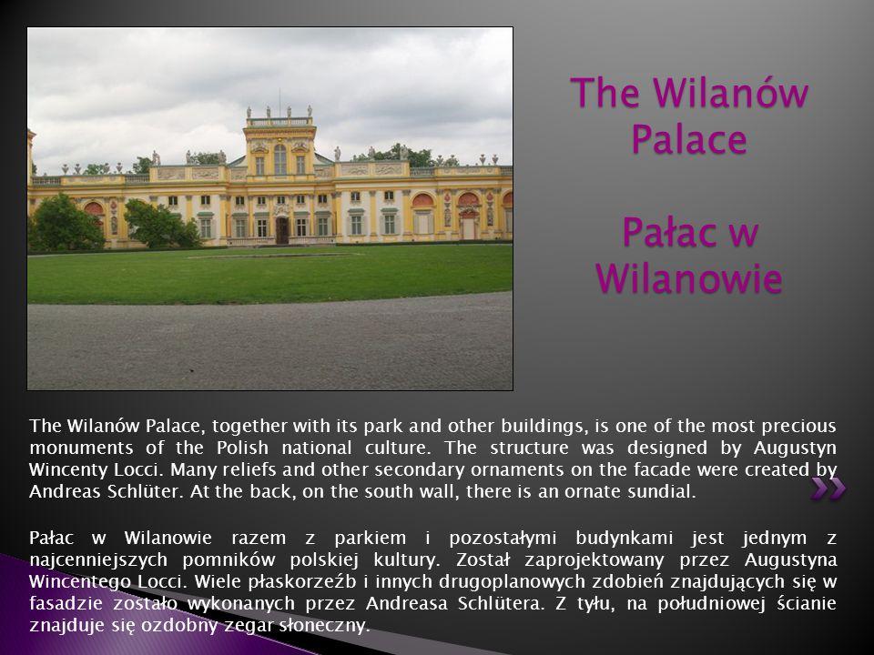 The Wilanów Palace Pałac w Wilanowie