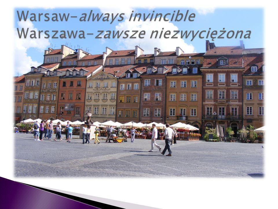 Warsaw-always invincible Warszawa-zawsze niezwyciężona