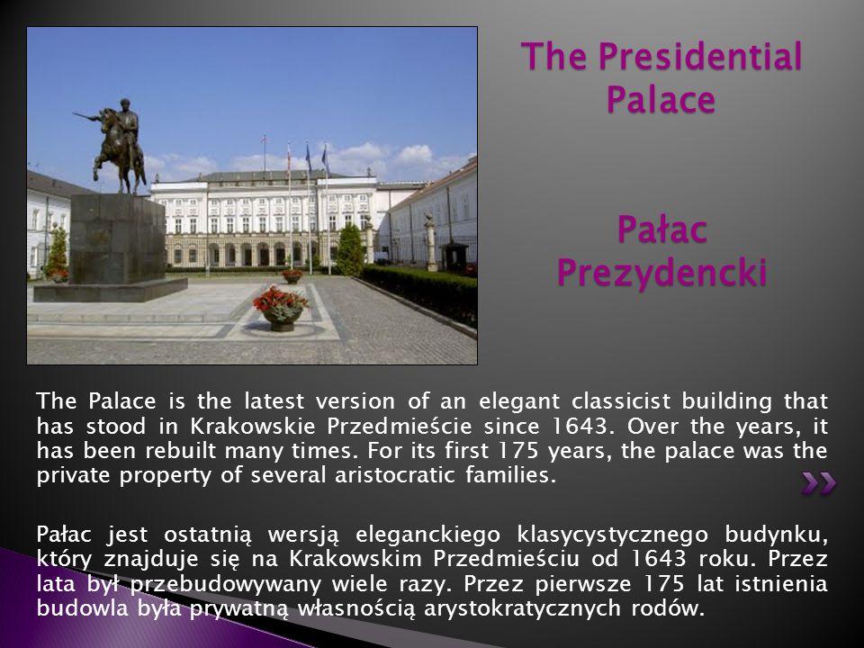 The Presidential Palace Pałac Prezydencki