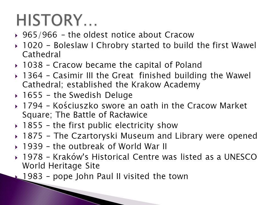 HISTORY… 965/966 – the oldest notice about Cracow