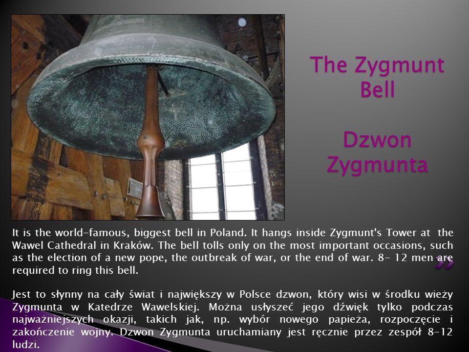 The Zygmunt Bell Dzwon Zygmunta