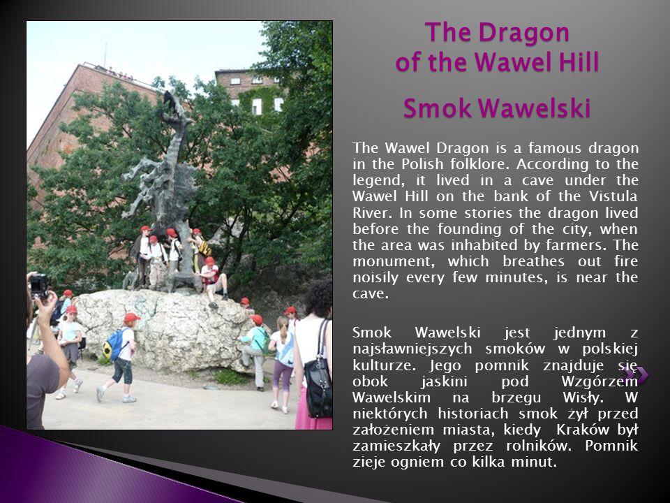 The Dragon of the Wawel Hill Smok Wawelski