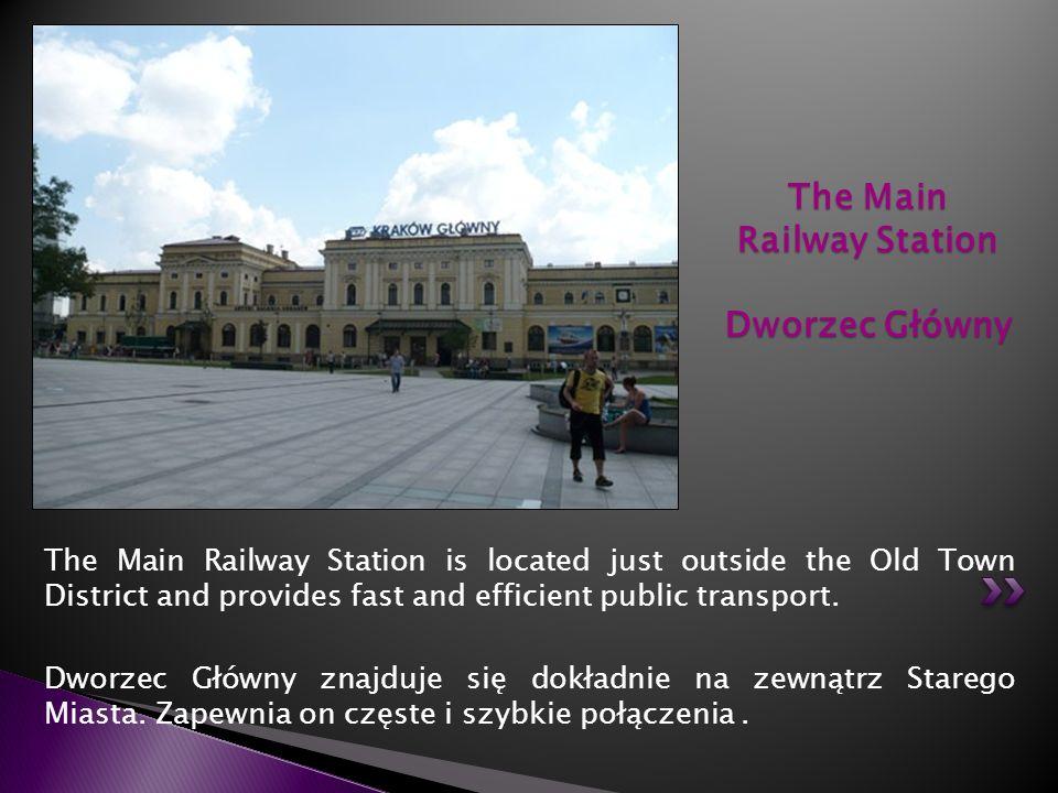 The Main Railway Station Dworzec Główny
